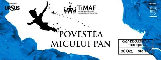 06 octombrie TiMAF 2015: Povestea Micului Pan