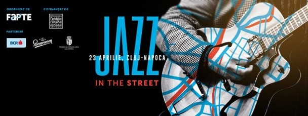 23 aprilie Jazz in the Street
