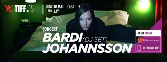 30 mai TIFF – Bardi Johannsson DJ Set
