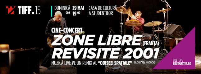 29 mai TIFF – Cine-concert: Zone Libre