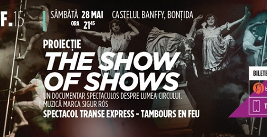 28 mai TIFF – The Show of Shows
