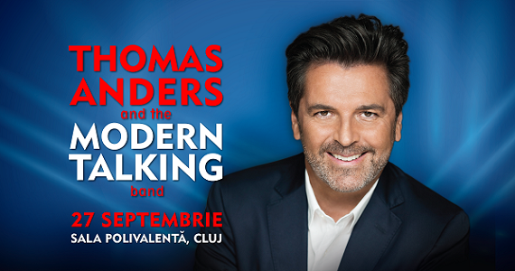 27 septembrie Concert Thomas Anders and the Modern Talking band