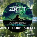 ZenFest te ajuta sa iti gasesti echilibrul dintre Minte-Trup-Suflet