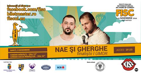 8 noiembrie FISC – Stand – Up comedy cu Nae si Gabriel Gherghe