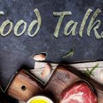 07 decembrie Food Talks