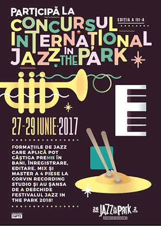 Premii de peste 5.000 euro la Concursul Internațional Jazz in the Park 2017 și șansa de a deschide ediția festivalului din 2018