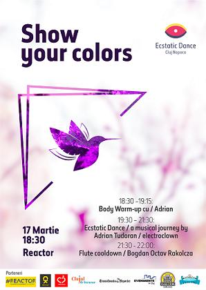17 martie Ecstatic Dance – Show your colors