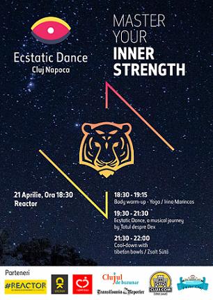 21 aprilie Ecstatic Dance – Master your inner strenght