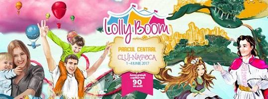 Se deschid porțile LollyBoom ediția 2017 Cluj-Napoca