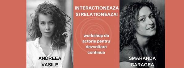 Workshop Dezvoltare personală prin Actorie: Interacționează și Relaționează!