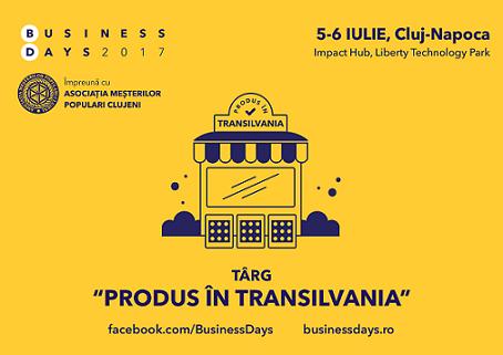 """Produs in Transilvania"" la Cluj Business Days 2017"