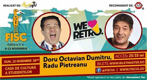 12 noiembrie Stand up Comedy cu Radu Pietreanu și Doru Octavian Dumitru