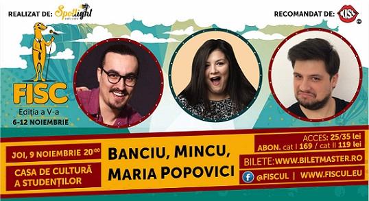 9 noiembrie Show de Stand-up Comedy cu Banciu, Mincu și Maria Popovici