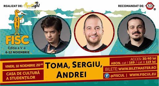 10 noiembrie Show de Stand-up Comedy cu Toma, Sergiu și Andrei
