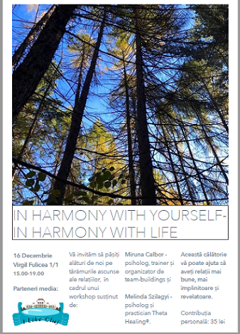 16 decembrie In harmony with yourself – in harmony with life