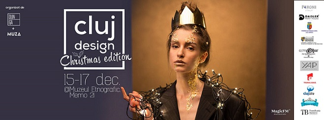 15-17 decembrie Cluj Design Christmas Edition