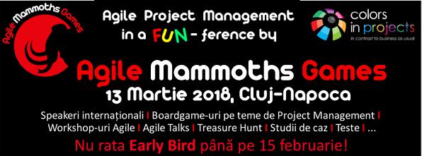 13 martie Agile Mammoths Games
