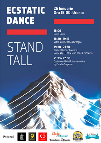 26 ianuarie Ecstatic Dance – Stand tall