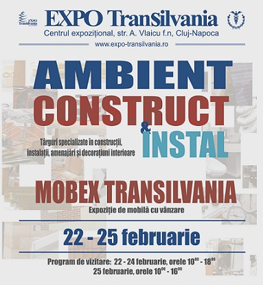 22-25 februarie Ambient Construct & Instal/ Electric si Mobex Transilvania