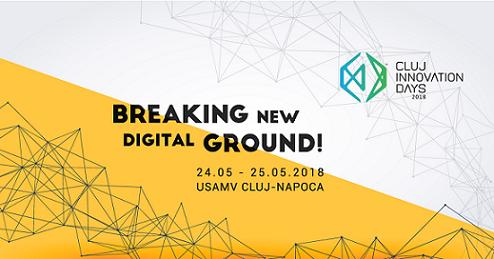 """Cluj IT Cluster organizează cea de-a 5-a ediţie a evenimentului Cluj Innovation Days – """"Breaking New Digital Ground"""""""