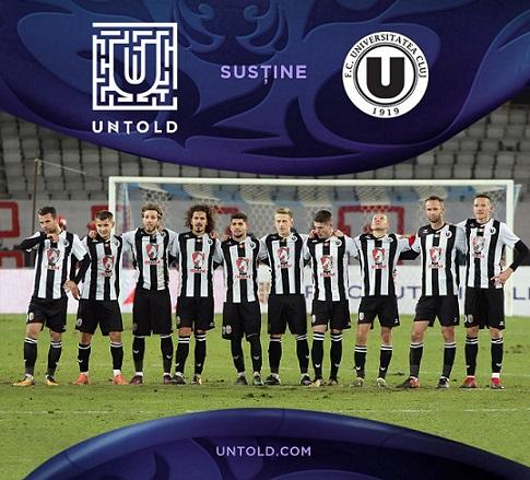 Untold sustine una dintre echipele de fotbal simbol ale României, FC Universitatea Cluj