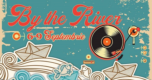 6-9 septembrie By the River