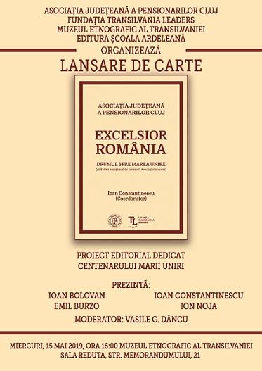 15 mai Excelsior Romania. Drumul spre Marea Unire