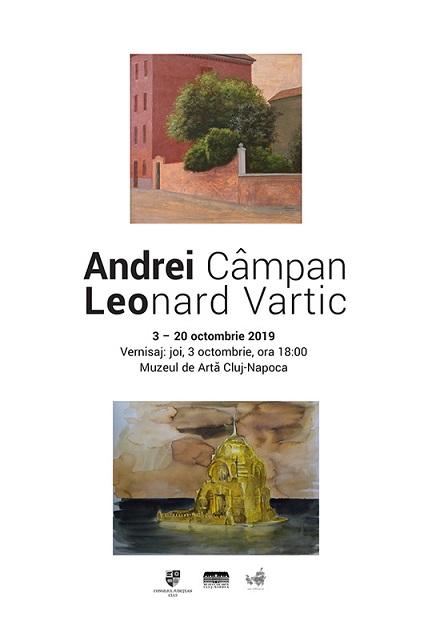 20 octombrie Expoziţia Andrei Câmpan. Leonard Vartic