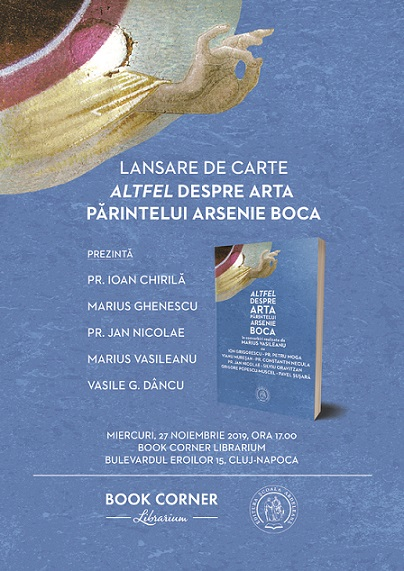 27 noiembrie Altfel despre arta Parintelui Arsenie Boca