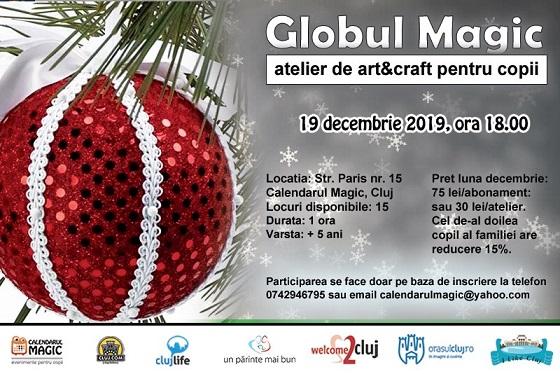 19 decembrie Globul magic