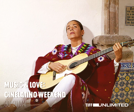 Music & Love: CineLatino Weekend pe TIFF Unlimited