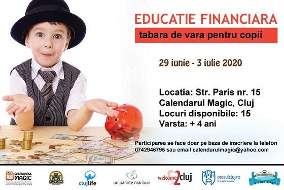 29 iunie-3 iulie Educatie financiara