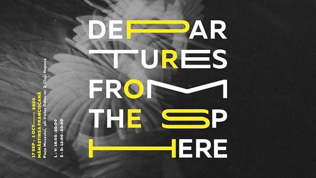 Expozitia Departures from the Sphere