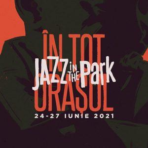 Jazz in the Park 2021 , Festivaluri si concerte Cluj