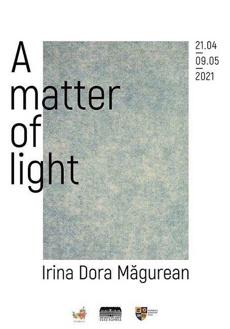 Expoziția A Matter of Light