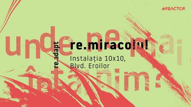 Expoziția re.miracolul