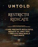 Liber pentru toți la Untold , Reguli acces Untold 2021
