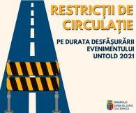 Restrictii de circulatie Untold 2021